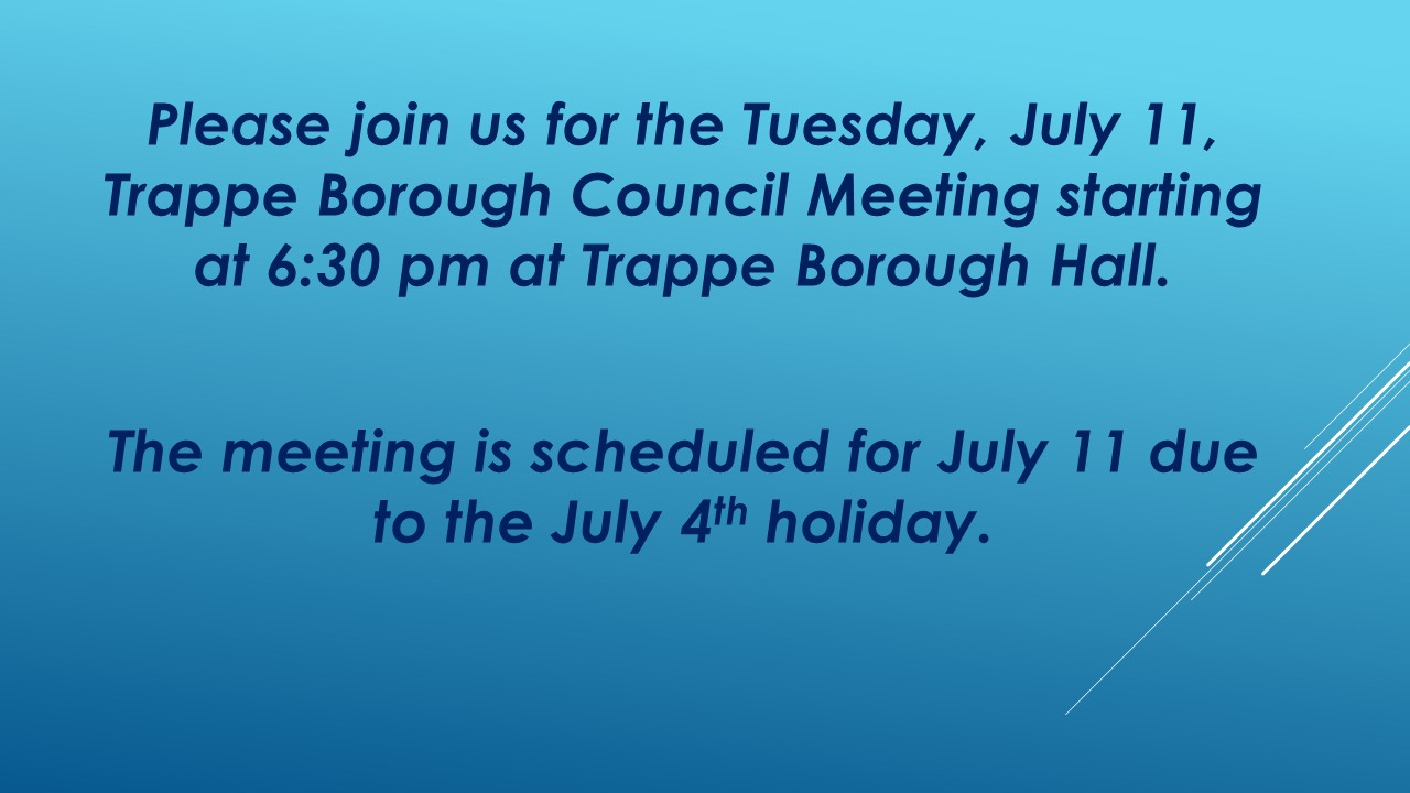Trappe Borough Council Meeting Announcement July