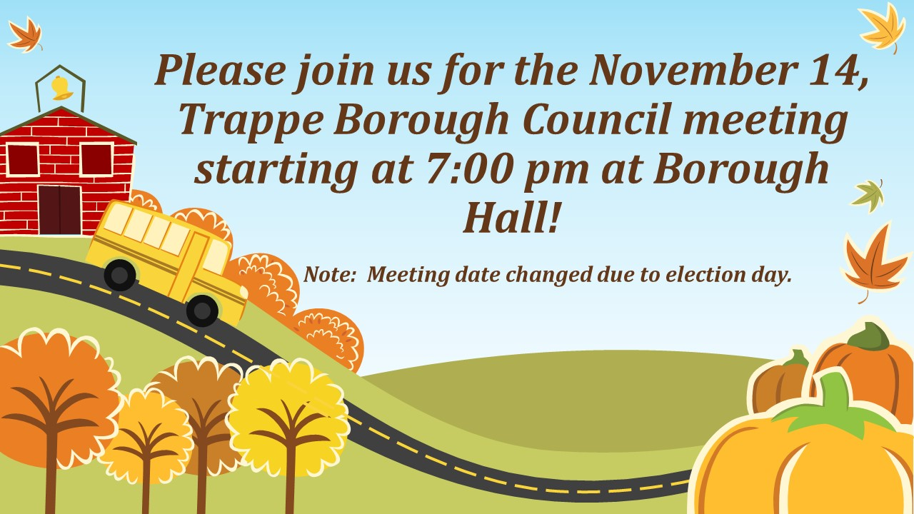 Trappe Borough Council Meeting Announcement [Autosaved]