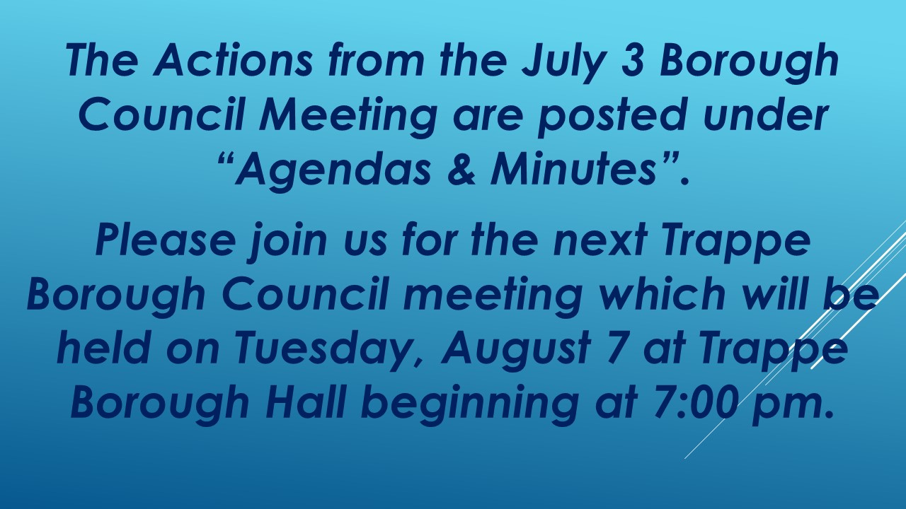 Trappe Borough Council Meeting Announcement August 2018 [Autosaved]