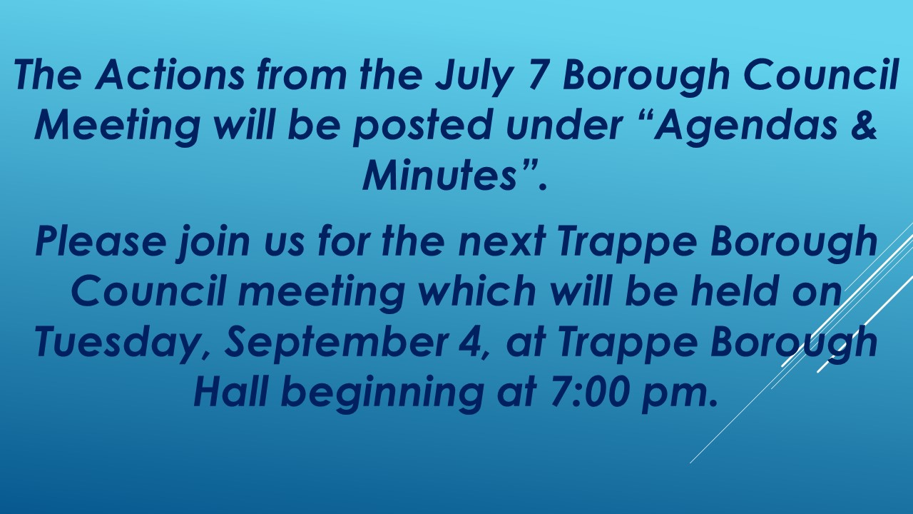 Trappe Borough Council Meeting Announcement September 2018 [Autosaved]