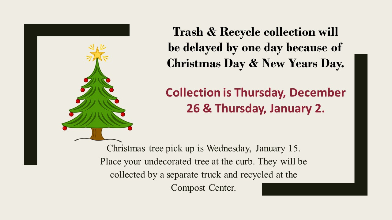 Trsh & Recycle Holiday